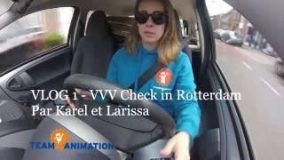 Team LCT VLOG #1 - VVV Check in Rotterdam | Team4Animation