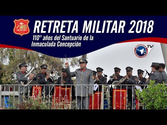 [EXCLUSIVO] Retreta Militar 2018 en conmemoración de los 110° años Santuario Inmaculada Concepción