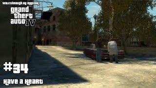ПРОХОЖДЕНИЕ Grand Theft Auto IV - ЧАСТЬ 34 - HAVE A HEART