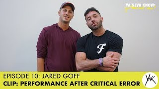 Jared Goff: Performance After Critical Error | Episode 10