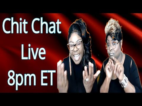 Diamond and Silk Chit Chat Live 11-19-18
