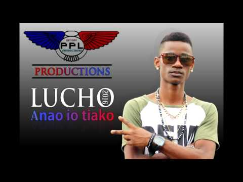 LUCHO  Anao io tiako  by (PPL PRODUCTIONS)