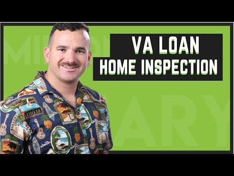 VA Loan Inspection Requirements   Is It As Bad As They Say?