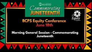 Morning General Session - Commemorating Juneteenth