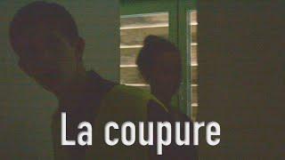 La Coupure -Court-métrage-