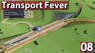 TEURER SCHWACHSINN Transport Fever Gameplay deutsch #8