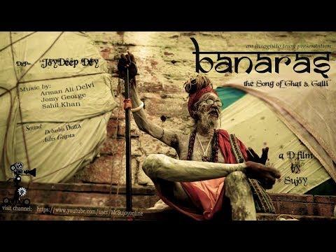 Banaras | Varanasi | वाराणसी | *** OFFICIALLY SELECTED IN NAGAON FILM FESTIVAL 2018 ***