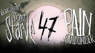 B-Plays Don't Starve #47 - Pain Randomiser First Run