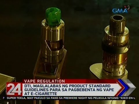 24 Oras: DTI, maglalabas ng product standard guidelines para sa pagbebenta ng vape at e-cigarette