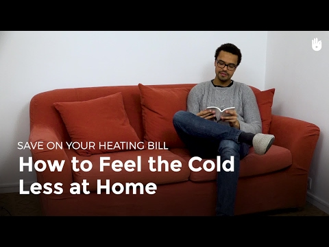 How to Feel the Cold Less at Home   Fuel Poverty