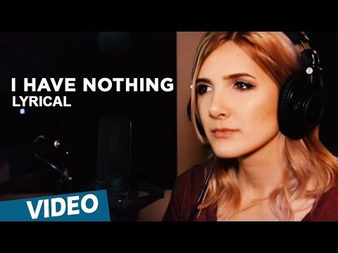 Adhe Kangal Songs | I Have Nothing Song...
