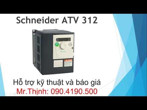 Biến tần Schneider ATV312 mua bán sửa chữa hướng dẫn sử dụng
