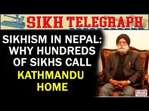 Sikhism in Nepal: Why Hundreds of Sikhs Call Kathmandu Home || SIKH TELEGRAPH || SNE