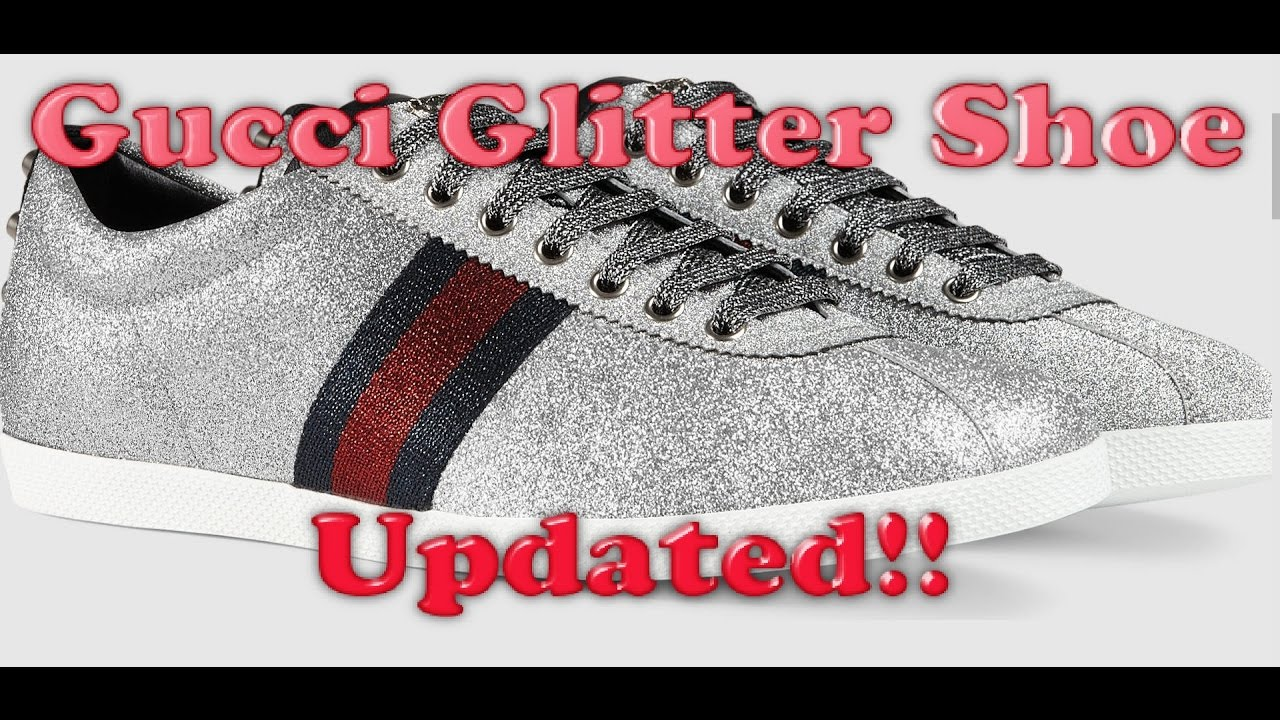 f48a22d16d3c Gucci Glitter Shoe Review   UPDATE   1080p - YouTube