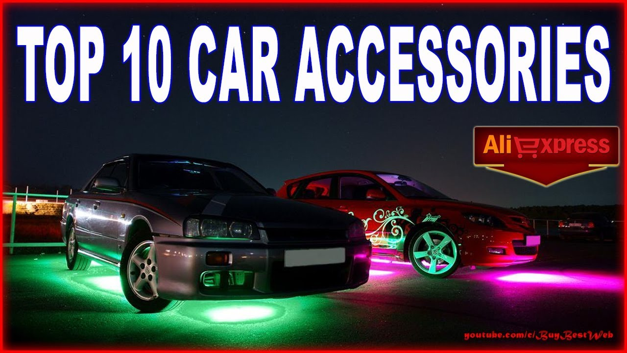 TOP 10 CAR ACCESSORIES with Aliexpress. - YouTube