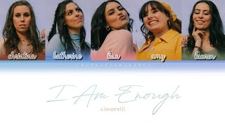 i am enough - cimorelli (lyrics)