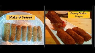 Cheesy Chicken Fingers - Make and freeze - Perfect Starter and Snack - Iftar recipe - Ramzan special