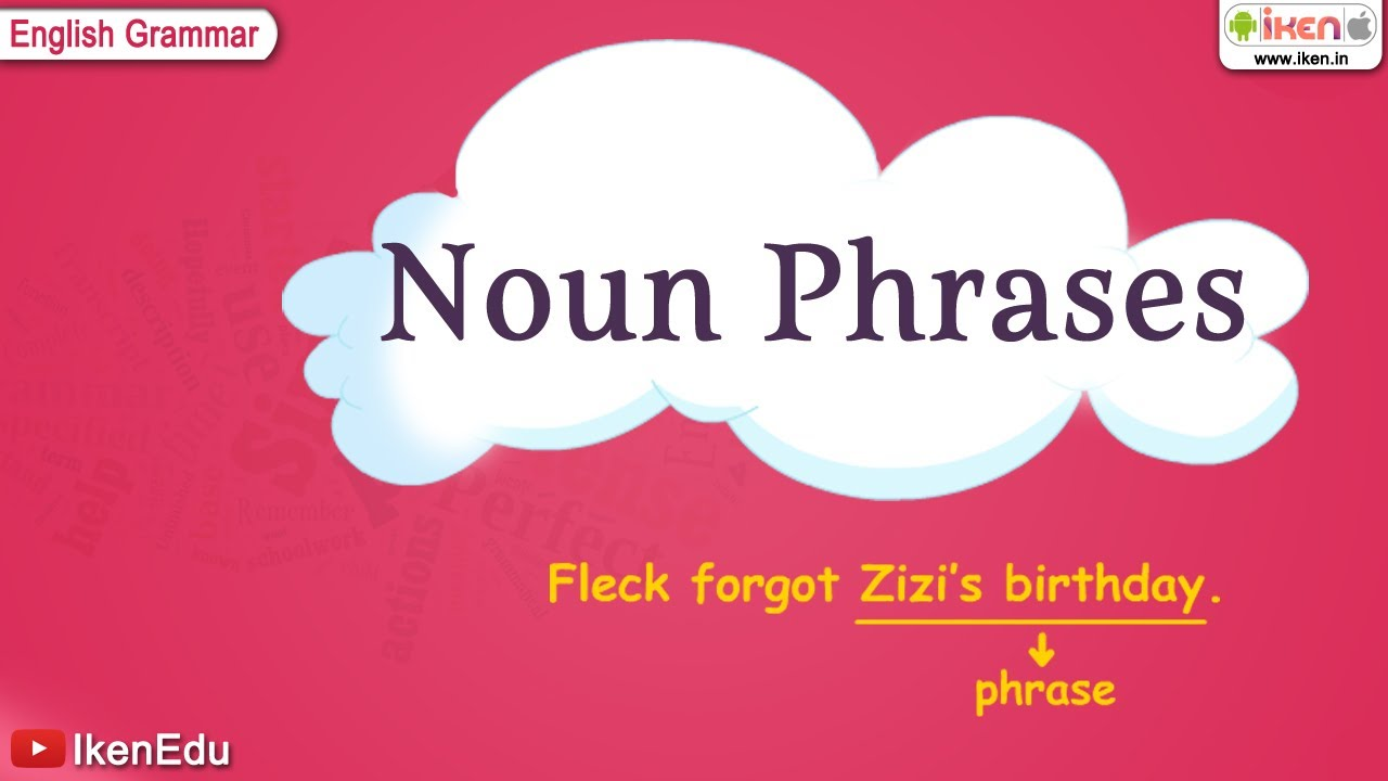 Noun Phrases - YouTube