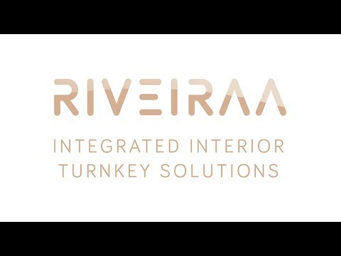 RIVEIRAA - Integrated Interior Turnkey Solutions