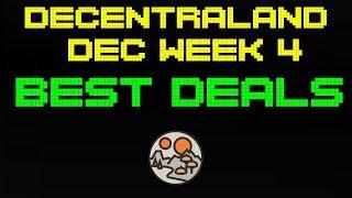 Best Deals in Decentraland | December Week 4