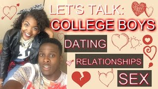 Boys in College Dating, Relationships and Sex