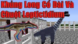 Hồi Sinh Khủng Long Cổ Dài Và Chuột Leptictidium - Minecraft CVKL #12