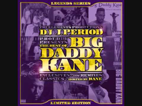 Best of Big Daddy Kane by J Period