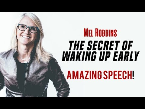 The Secret of Waking Up Early | Best Inspirational Speech (ft. Mel Robbins)