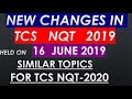 TCS NQT 2020 important ! New changes introduced in TCS 2019 !
