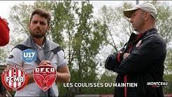 LES COULISSES DU MAINTIEN U17 Nat FC Montceau Bourgogne