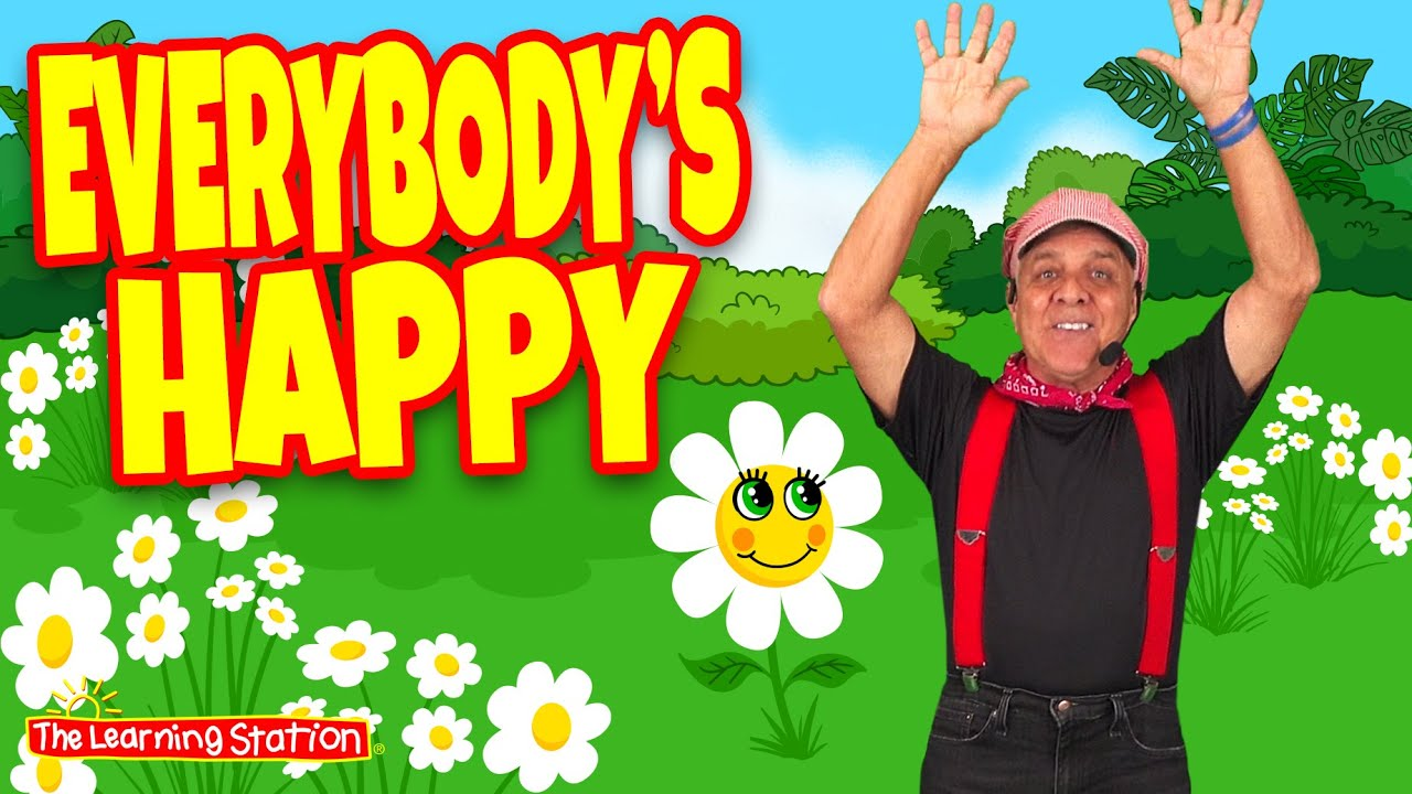 Everybody's Happy Song ♫ Action Song For Kids ♫ Brain Breaks ♫ Kids Songs by The Learning Stati