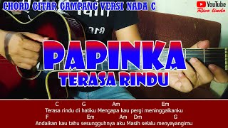 Papinka - Terasa Rindu (TUTORIAL CHORD MUDAH VERSI NADA C)