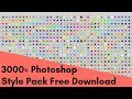 3000+ Photoshop Styles Pack Free Download