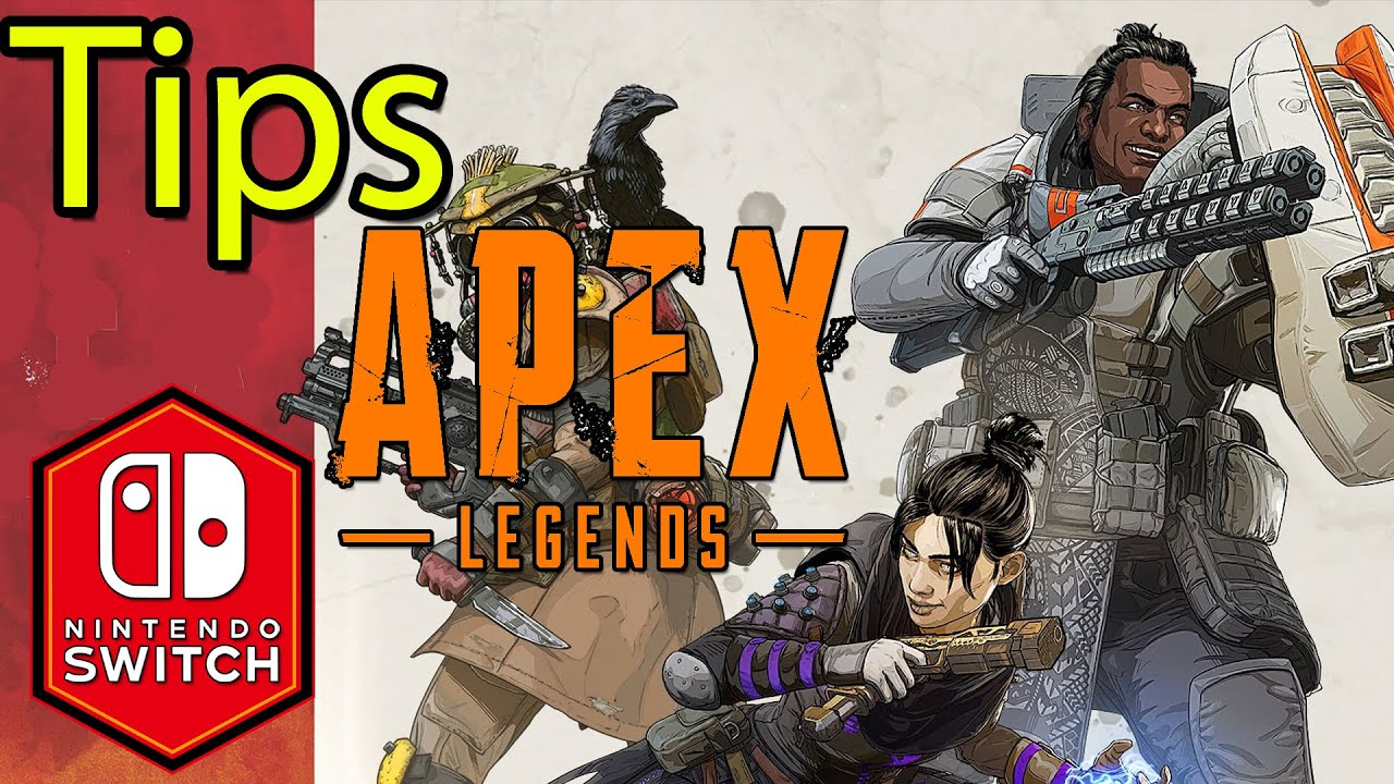 Apex Legends Nintendo Switch Tips & Tricks Guide [Looting Movement]