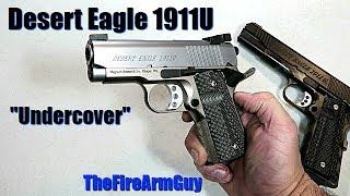 Desert Eagle 1911 Undercover (Sub-Compact)  - TheFireArmGuy