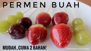 RESEP PERMEN BUAH  CANDIED FRUITS  TANGHULU RECIPE