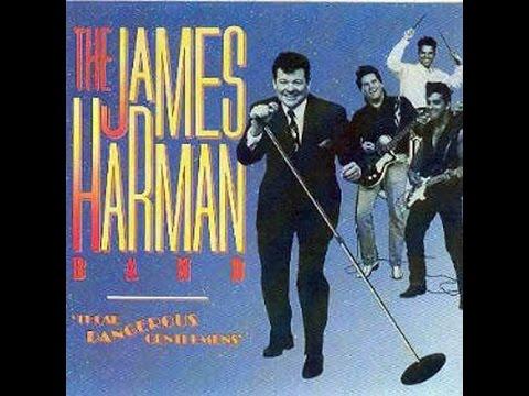 The James Harman Band - Those Dangerous Gentlemens
