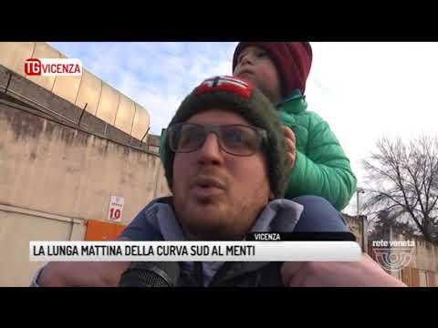 TG VICENZA (13/01/2018) - LA LUNGA MATTINA DELLA CURVA SUD AL MENTI