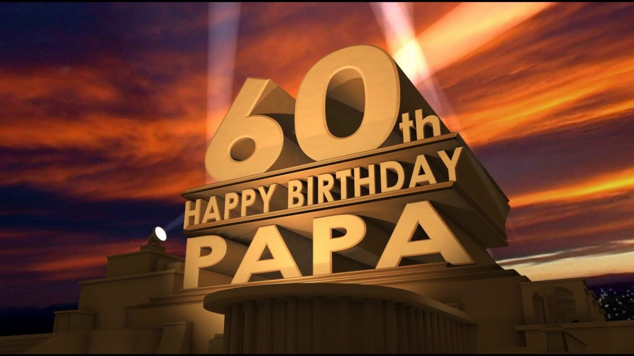 papa 39 s 60th birthday youtube