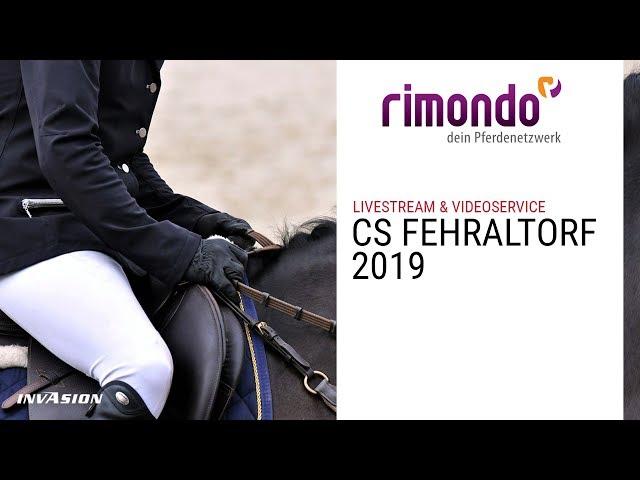 PFERDESPORTTAGE CS FEHRALTORF 2019 - powered by rimondo.com & invasion.ch