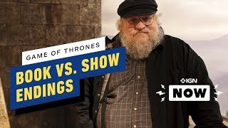 Game of Thrones: George R.R. Martin Explains Book and Show Ending Differences