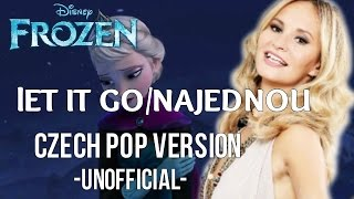 Let It Go-Najednou Czech POP (unofficial)