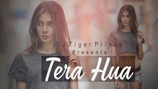 Tera Hua (Remix) - Atif Aslam | Loveratri | Ankita | DJ Tiger Prince