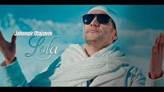 Jahongir Otajonov - Lola | Жахонгир Отажонов - Лола