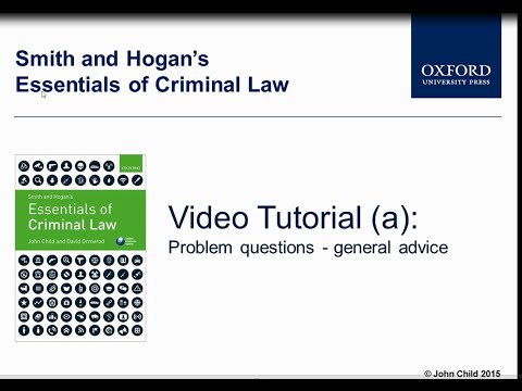 Problem questions - general advice - Smith and Hogan's Essentials of Criminal Law