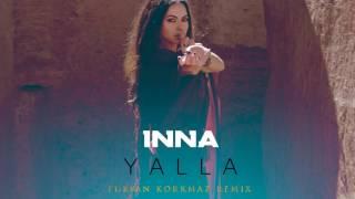 INNA Yalla Furkan Korkmaz Remix