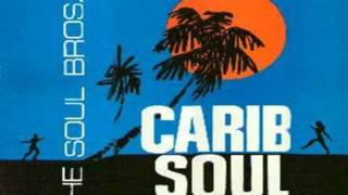 The Soul Brothers-Chicken & Booze (Carib Soul 1967)
