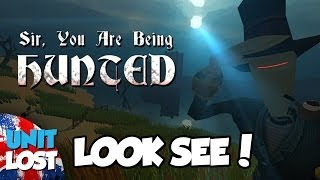 Sir, You Are Being Hunted Gameplay - Look See!