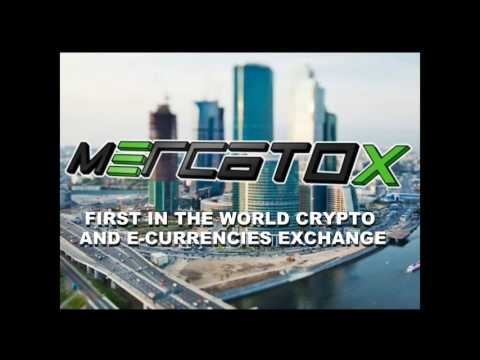 MERCATOX FIRST IN THE WORLD CRYPTO AND E-CURRENCIES EXCHANGE