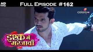 Ishq Mein Marjawan - 4th May 2018 - इश्क़ में मरजावाँ - Full Episode